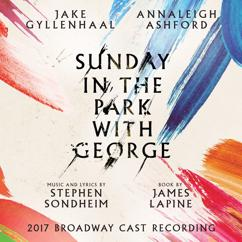 Stephen Sondheim: Sunday in the Park with George (2017 Broadway Cast Recording)