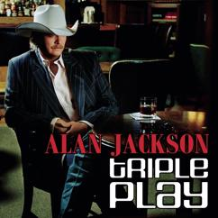 Alan Jackson: Triple Play