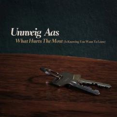 Unnveig Aas: What Hurts the Most (Is Knowing You Want to Leave)