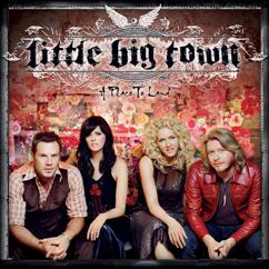 Little Big Town: Lonely Enough