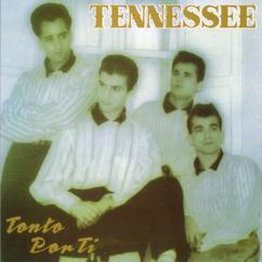 Tennessee: Tonto por ti