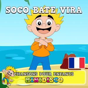 Minidisco Français & Minidisco: Soco Bate Vira (Français)
