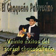 Chaqueño Palavecino: Veinte Exitos del Zorzal Chacosalteño