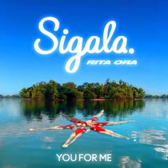 Sigala x Rita Ora: You for Me