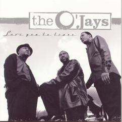 The O'Jays: Love You To Tears