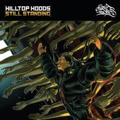 Hilltop Hoods: Still Standing
