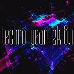 Various Artists: Techno Year 2k18, Vol. 1