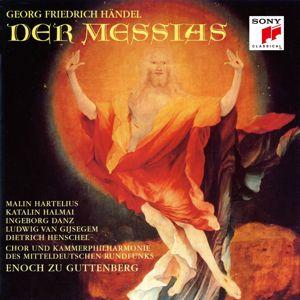 """Enoch zu Guttenberg;Chor des Mitteldeutschen Rundfunks: Der Messias, HWV 56, No. 44: """"Halleluja!"""""""