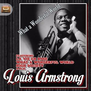 Louis Armstrong: Hello Dolly (Before the Parade Passes By)