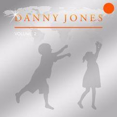 Danny Jones: Danny Jones Vol. 2