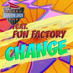 Captain Jack feat. Fun Factory: Change (Radio Video Mix)