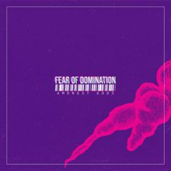 Fear Of Domination: Amongst Gods
