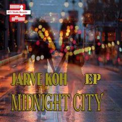 Jarve Koh: Midnight City
