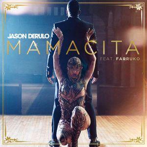 Jason Derulo: Mamacita (feat. Farruko)