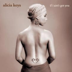 Alicia Keys: If I Ain't Got You (Kanye West Radio Mix #1)