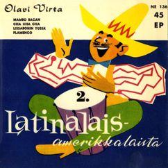 Olavi Virta: Latinalaisamerikkalaista 2