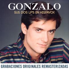 Gonzalo: Sus dos LP's en Hispavox (2015 Remastered)