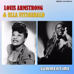 Louis Armstrong & Ella Fitzgerald: Summertime (Digitally Remastered)