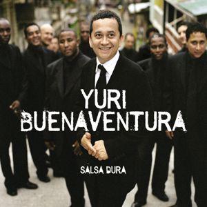 Yuri Buenaventura: Salsa Dura