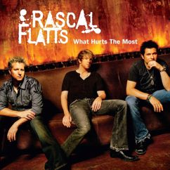 Rascal Flatts: What Hurts The Most (Hot Mix)
