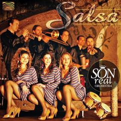 Son Real Orchestra: Colombia Son Real Orchestra: Salsa