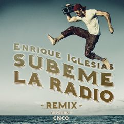 Enrique Iglesias, CNCO: SUBEME LA RADIO REMIX
