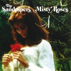 The Sandpipers: Misty Roses