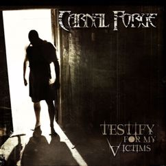 Carnal Forge: Testify For My Victims