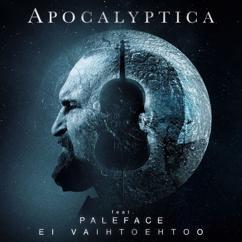 Apocalyptica, Paleface: Ei Vaihtoehtoo (feat. Paleface)