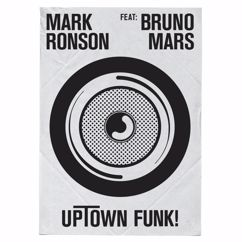 Mark Ronson feat. Bruno Mars: Uptown Funk
