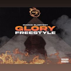 Marco Gloryboy: Glory Freestyle