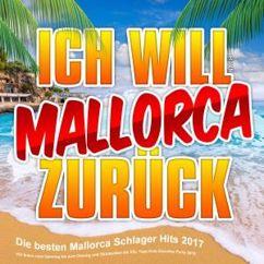 Various Artists: Ich will Mallorca zurück - Die besten Mallorca Schlager Hits 2017
