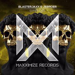 Blasterjaxx, Jebroer: Symphony