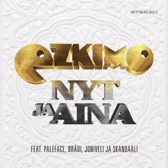 Ezkimo feat. Paleface, Brädi, Joniveli ja Skandaali: Nyt ja aina