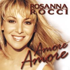 Rosanna Rocci: Amore Amore