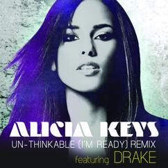Alicia Keys, Drake: Un-thinkable (I'm Ready)
