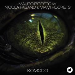 Mauro Picotto, Nicola Fasano, Miami Rockets: Komodo