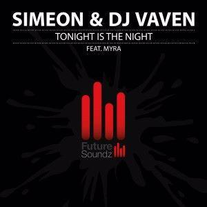 Simeon [CH] & DJ Vaven feat. Myra: Tonight Is the Night
