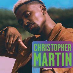 Christopher Martin: I'm Tired