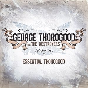 George Thorogood & The Destroyers: Get A Haircut