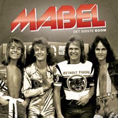 Mabel: Det Sidste Boom