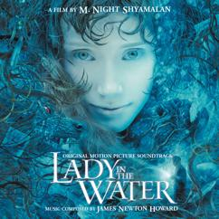 James Newton Howard: Lady In The Water