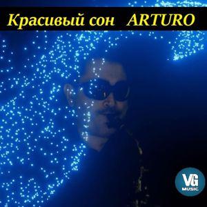 Arturo: Красивый сон