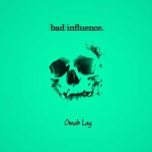 Omah Lay: Bad Influence