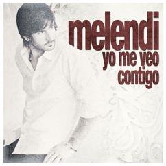Melendi: Yo me veo contigo
