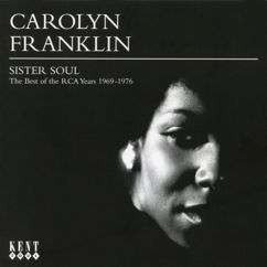 Carolyn Franklin: Sister Soul: The Best of the RCA Years (1969-1976)