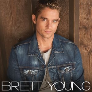 Brett Young: In Case You Didn't Know