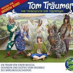 Andrew Bond: Tom Träumer