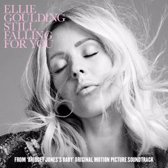 "Ellie Goulding: Still Falling For You (From ""Bridget Jones's Baby"" Original Motion Picture Soundtrack)"