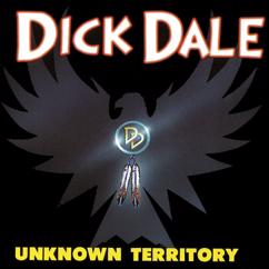 Dick Dale: Unknown Territory